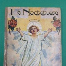 Libros de segunda mano: LA NOCHEBUENA - EDITOR RAMÓN SOPENA 1942. Lote 114434327