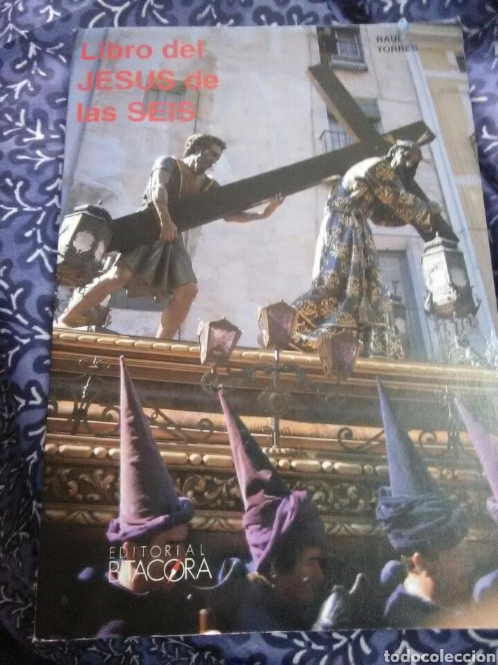 (CUENCA. SEMANA SANTA) LIBRO DEL JESÚS DE LAS SEIS. R. TORRES. ED. BITÁCORA, 1991. (Libros de Segunda Mano - Religión)