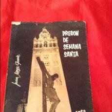 Libros de segunda mano: PREGÓN DE SEMANA SANTA SEVILLA 1963 . Lote 114751803