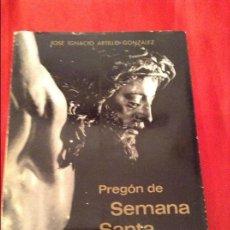 Libros de segunda mano: PREGÓN DE SEMANA SANTA SEVILLA 1967 . Lote 114752679