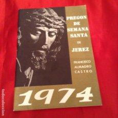 Libros de segunda mano: PREGÓN SEMANA SANTA JEREZ 1974. Lote 114754091