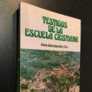 Libros de segunda mano: TESTIGOS DE LA ESCUELA CRISTINANA. PEDRO CHICO GONZALEZ. MARTIRES DE LA REVOLUCION DE ASTURIAS. Lote 114984219
