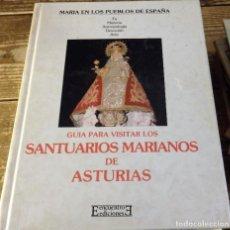 Libros de segunda mano: GUÍA PARA VISITAR LOS SANTUARIOS MARIANOS DE ASTURIAS -- FLORENTINO FERNÁNDEZ ÁLVAREZ. Lote 115115839