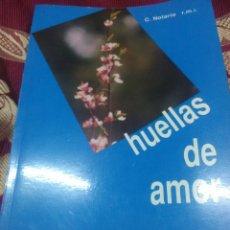 Libros de segunda mano: HUELLAS DE AMOR. VICENTA M. LÓPEZ Y VICUÑA. R.M.I. 1989.. Lote 115146438