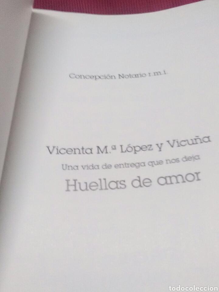Libros de segunda mano: Huellas de amor. Vicenta M. López y Vicuña. R.M.I. 1989. - Foto 2 - 115146438