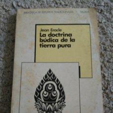 Libros de segunda mano: LA DOCTRINA BUDISTA DE LA TIERRA PURA. JEAN ERACLE. TAURUS. Lote 115579154