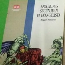 Libros de segunda mano: APOCALIPSIS SEGÚN JUAN EL EVANGELISTA - MIGUEL JIMÉNEZ. Lote 115636451