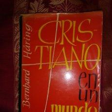 Libros de segunda mano: CRISTIANO EN UN MUNDO NUEVO. B. HÄRING. ED. HERDER. 1964.. Lote 115686671