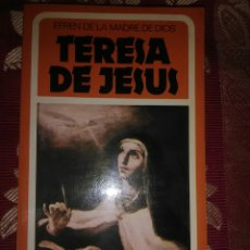 Libros de segunda mano: TERESA DE JESÚS. EFRÉN DE LA MADRE DE DIOS. BAC POPULAR, Nº 35. 1981.. Lote 115752731