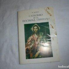 Libros de segunda mano: CATECISMO DE LA DOCTRINA CRISTIANA.P.ASTETE.SALAMANCA 1981. Lote 115754263