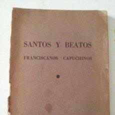 Libros de segunda mano: SANTOS Y BEATOS 1943. Lote 116093014