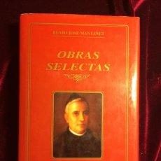 Libros de segunda mano: OBRAS SELECTAS - BEATO JOSE MANYANET - BAC. Lote 116102772
