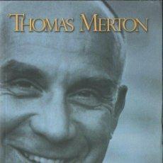 Libros de segunda mano: THOMAS MERTON : ESCRITOS ESENCIALES (SAL TERRAE, 2006). Lote 116154151