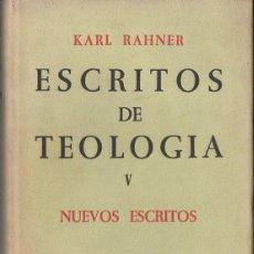 Libros de segunda mano: KARL RAHNER : ESCRITOS DE TEOLOGÍA V (TAURUS, 1964). Lote 116154967
