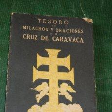 Libros de segunda mano: TESORO DE MILAGROS Y ORACIONES DE LA CRUZ DE CARAVACA. ED. KIER, 1983.. Lote 116275915