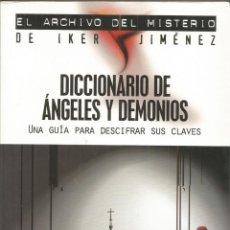 Libros de segunda mano: DICCIONARIO DE ÁNGELES Y DEMONIOS. UNA GUÍA PARA DESCIFRAR SUS CLAVES - SIMON COX. Lote 116383399