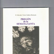 Libros de segunda mano: PREGON DE LA SEMANA SANTA DE ECIJA CUARESMA 2018 SALVADOR CALDERO BERMUDO. Lote 116461519
