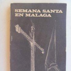 Libros de segunda mano: SEMANA SANTA EN MALAGA , DE P. FEDERICO GUTIERREZ , 1976. Lote 116579551