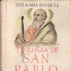 Libros de segunda mano: TEOLOGÍA DE SAN PABLO (BAC 1946) . Lote 117001207