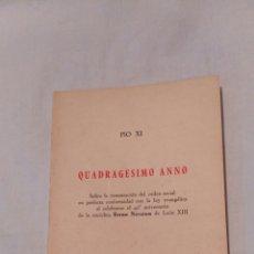 Libros de segunda mano: PIO XI, CUADRAGÉSIMO ANNO, ÚNICO EN INTERNET. Lote 117077718