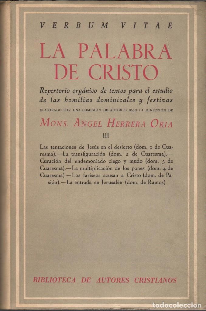 LA PALABRA DE CRISTO - TOMOS 2 Y 5 / ÁNGEL HERRERA ORIA (BAC) (Libros de Segunda Mano - Religión)