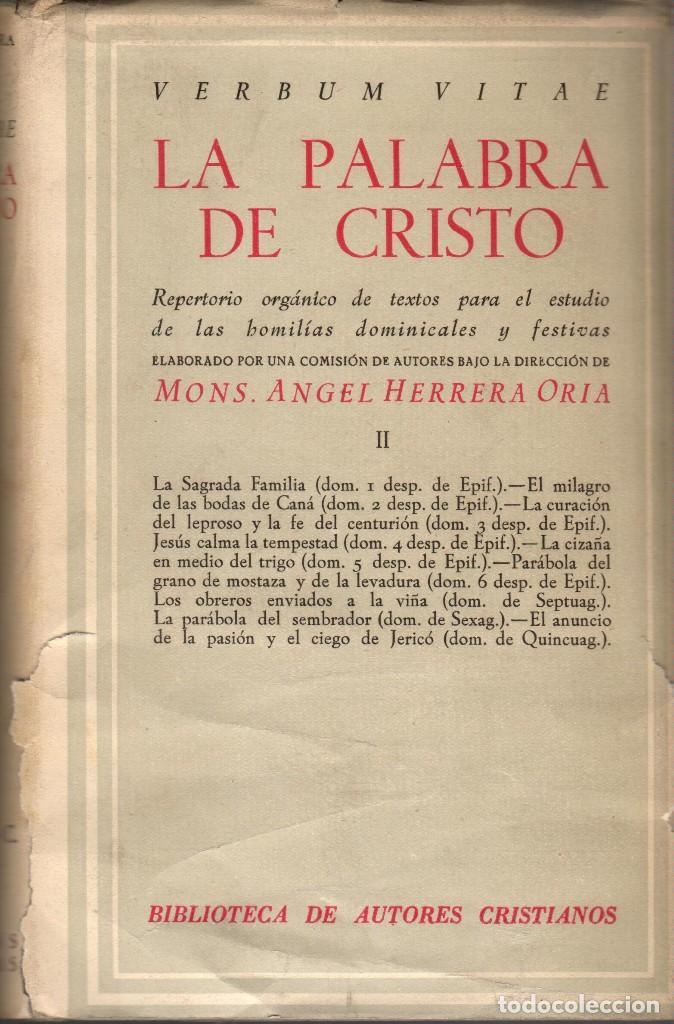 Libros de segunda mano: LA PALABRA DE CRISTO - TOMOS 2 Y 5 / ÁNGEL HERRERA ORIA (BAC) - Foto 2 - 188408298