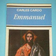Libros de segunda mano: EMMANUEL - CARLES CARDO - EDICIONES RIALP, 1989, COLECCION PATMOS 195 (BUEN ESTADO). Lote 117232159