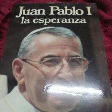 Libros de segunda mano: JUAN PABLO I, LA ESPERANZA. ED. DAIMON. 1978.. Lote 117252939