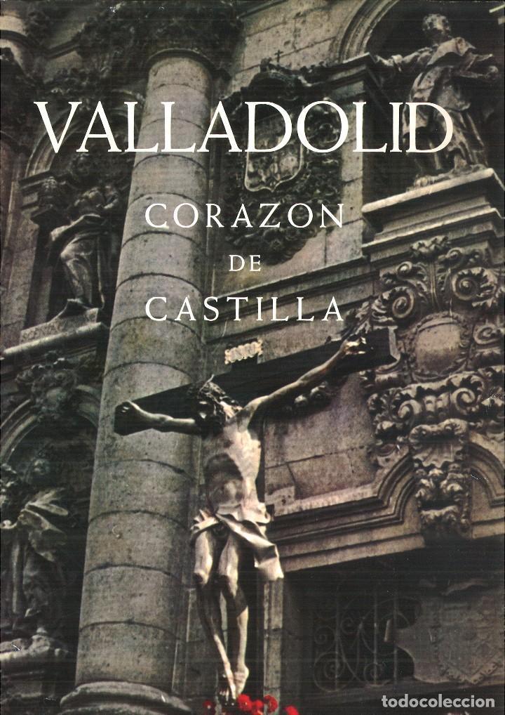VALLADOLID CORAZÓN DE CASTILLA. JUNTA DE SEMANA SANTA (Libros de Segunda Mano - Religión)
