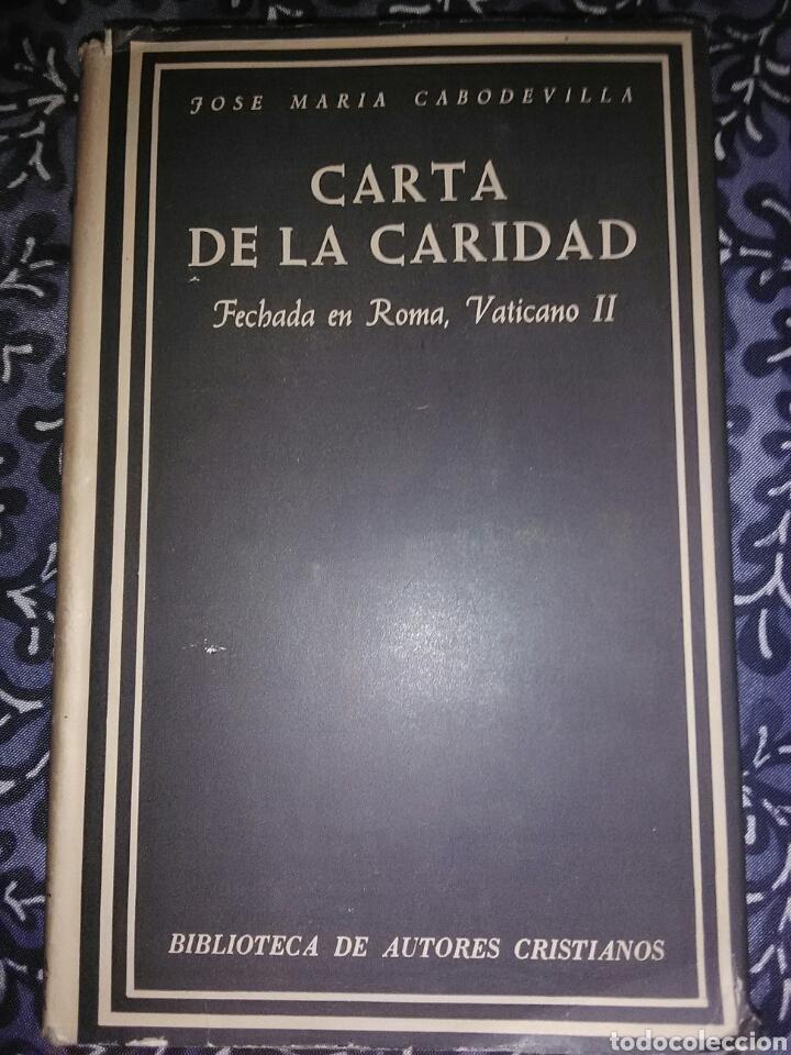 CARTA DE LA CARIDAD. JM. CABODEVILLA. BAC, Nº 254. 1ª ED. 1966. (Libros de Segunda Mano - Religión)