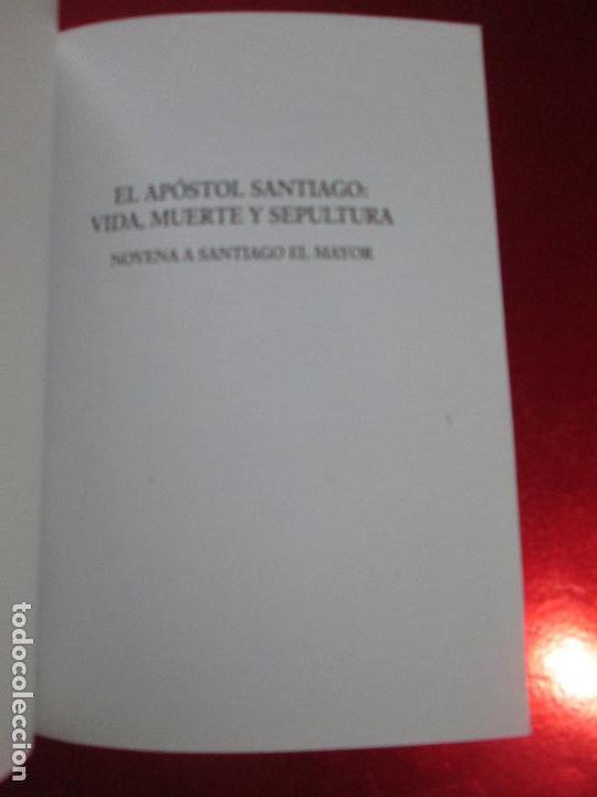 Libros de segunda mano: novenario a santiago el mayor-2009-el apostol santiago:vida,muerte y sepultura-josé fdez lago - Foto 2 - 117479215