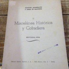 Libros de segunda mano: SEMANA SANTA SEVILLA,MISCELANEA HISTORICA Y COFRADIERA II,1954M, DEDICADO AUTOR. Lote 117497091