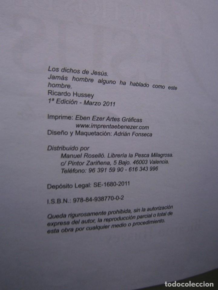 Libros de segunda mano: LOS DICHOS DE JESUS Ricardo Hussey Firma autor 1 edicion 2011 - Foto 9 - 117528575