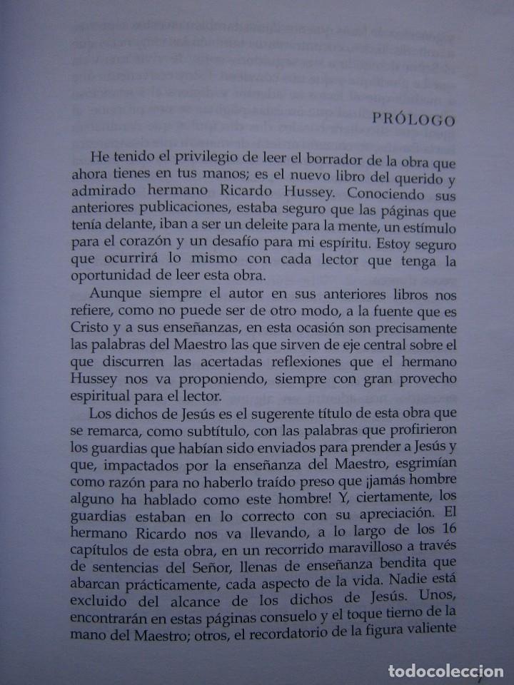 Libros de segunda mano: LOS DICHOS DE JESUS Ricardo Hussey Firma autor 1 edicion 2011 - Foto 11 - 117528575