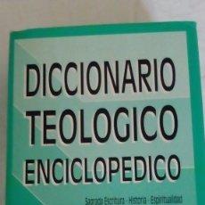 Libros de segunda mano: DICCIONARIO TEOLOGICO ENCICLOPEDICO - EVD VERBO DIVINO 1996. Lote 117575155