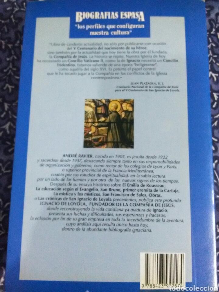 Libros de segunda mano: Ignacio de Loyola. André Ravier. Biografías Espasa. 1991. - Foto 2 - 117578987