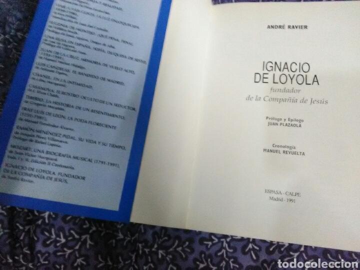 Libros de segunda mano: Ignacio de Loyola. André Ravier. Biografías Espasa. 1991. - Foto 3 - 117578987
