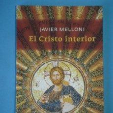 Libros de segunda mano: EL CRISTO INTERIOR - JAVIER MELLONI - HERDER EDITORIAL, 2010. (COMO NUEVO). Lote 117650199