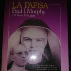 Libros de segunda mano: LA PAPISA (SOR PASCUALINA). MURPHY-ARLINGTON. P&J, 1985. 4ª ED.. Lote 118394866