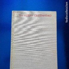 Libros de segunda mano: LIBRO-LA NUEVA CRISTIANDAD-JUSTO MULLOR GARCÍA-BIBLIOTECA DE AUTORES CRISTIANOS-1968. Lote 118453919
