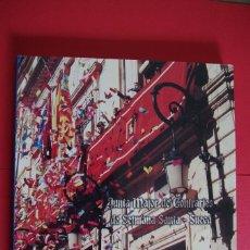 Libros de segunda mano: XXV ANIVERSARIO 1979-2004 - JUNTA MAYOR DE COFRADIAS DE SEMANA SANTA DE SUECA - CON FOTOGRAFIAS. Lote 118479159