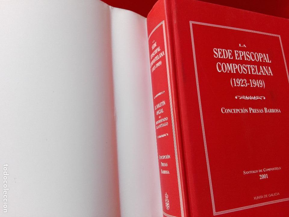 Libros de segunda mano: libro-la sede episcopal compostelana-1923.1949-concepción presas barrosa-2001-buen estado-ver fotos - Foto 4 - 118902179