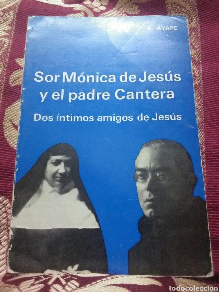 SOR MÓNICA DE JESÚS Y EL P. CANTERA. AYAPE. AUGUSTINUS. 1986. 2ª ED. (Libros de Segunda Mano - Religión)