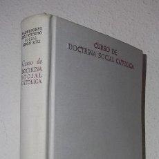 Libros de segunda mano: CURSO DE DOCTRINA SOCIAL CATÓLICA (BAC) (LB). Lote 119400187