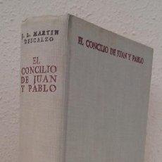 Libros de segunda mano: MARTÍN DESCALZO, J. L.: EL CONCILIO DE JUAN Y PABLO (BAC) (LB). Lote 119476827