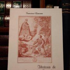 Libros de segunda mano: HISTORIA DE NTRA. SRA. DE LOS REMEDIOS (PATRONA DE FUENSANTA Y LA RODA). LASERNA GONZÁLEZ, F.. Lote 119663195