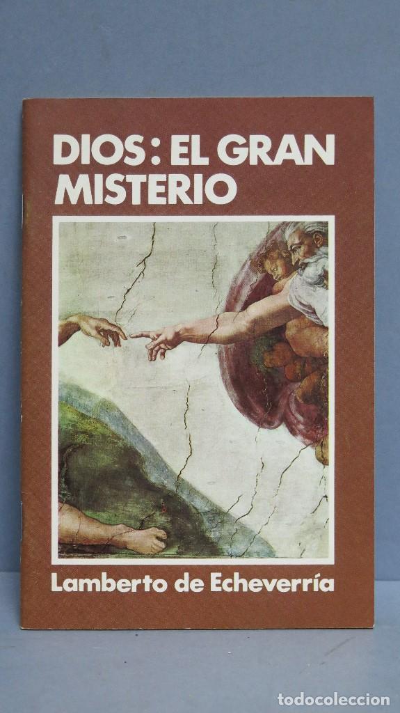 DIOS. EL GRAN MISTERIO. LAMBERTO DE ECHEVARRIA. BAC (Libros de Segunda Mano - Religión)