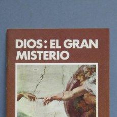 Libros de segunda mano: DIOS. EL GRAN MISTERIO. LAMBERTO DE ECHEVARRIA. BAC. Lote 119839291