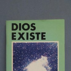 Libros de segunda mano: DIOS EXISTE. JUAN M. LUMBRERAS. BAC. Lote 119839311