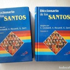 Libros de segunda mano: DICCIONARIO DE LOS SANTOS ( 2 VOLS.) DIR: LEONARDI Y OTROS. EDICIONES SAN PABLO, 2000. . Lote 120365155